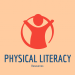 Physical Literacy Resources